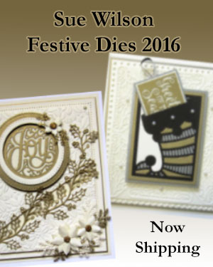 Sue Wilson Cutting Dies and Stamps, Festive Collection 2016