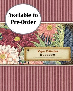 Graphic 45 Blossom Pre-order