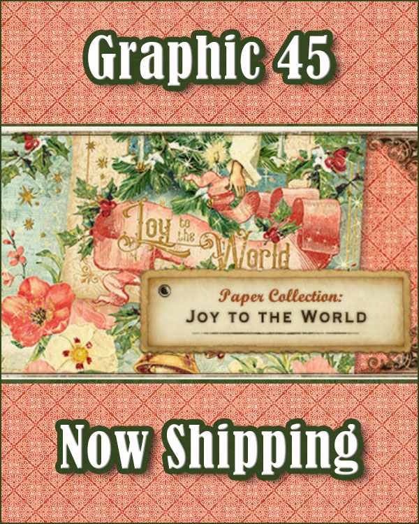 Graphic 45 Joy To the World Collection