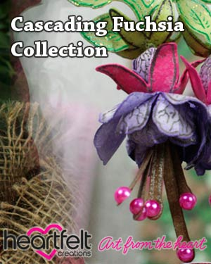 New Heartfelf Creations Cascading Fuchsia Collection