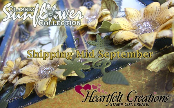 Heartfelt Creations Sunflower Stamps and Dies mid September