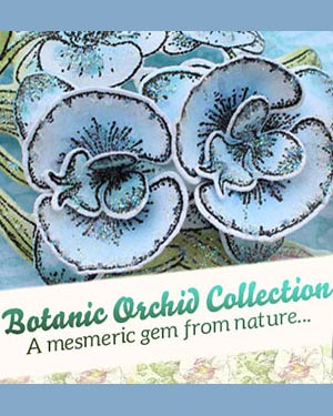 Heartfelt Creations Botanical Orchid Collection