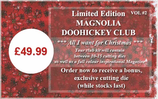 Magnolia DooHickey Die Collectors Special Edition