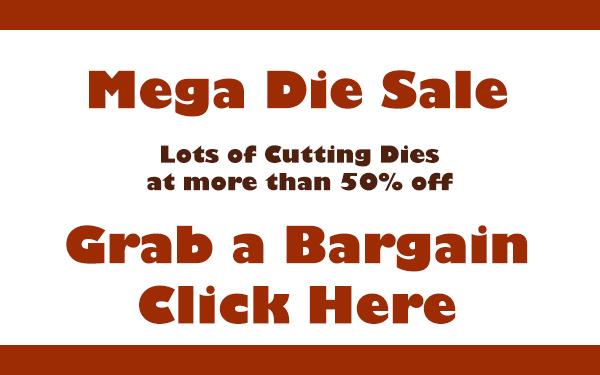 Lots of Cutting Dies Saving You Money