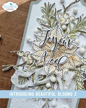 Elizabeth Craft Designs - Beautiful Blooms 1 and 2